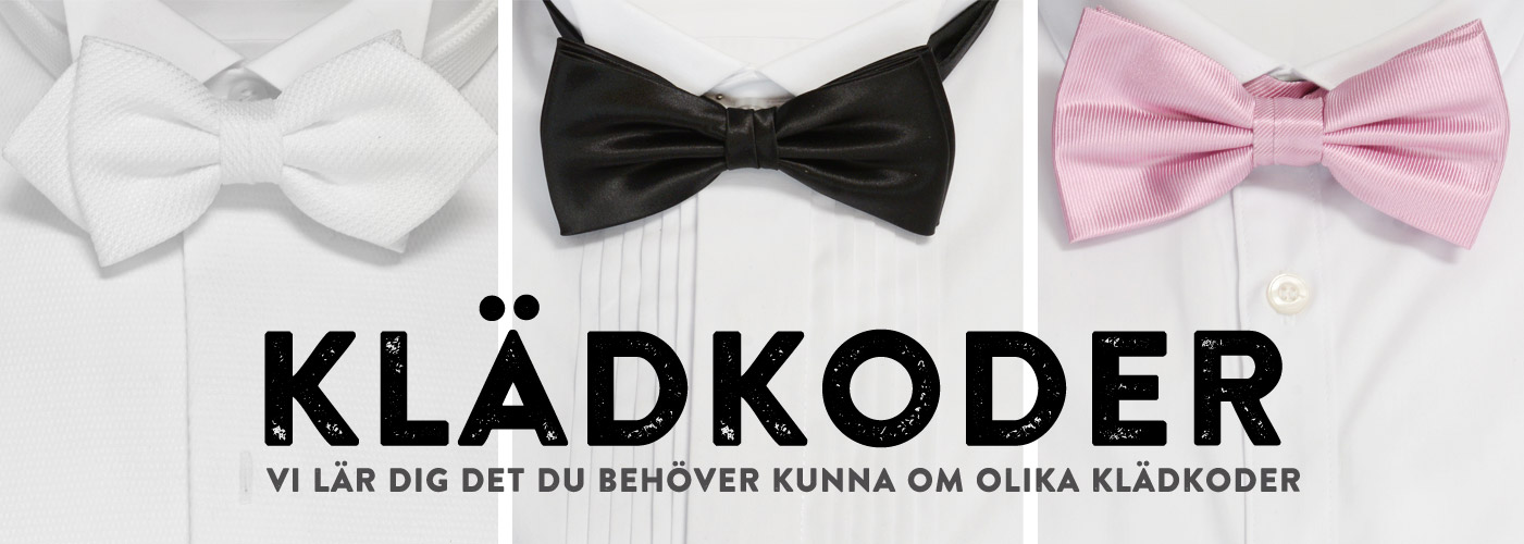 Klädkoder - dresscodes